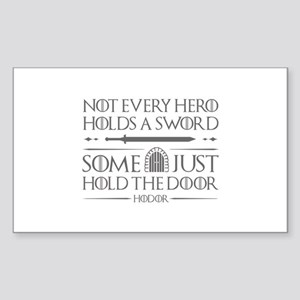 Some Just Hold The Door Sticker (Rectangle)