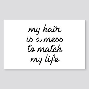 My Hair Is A Mess Sticker (Rectangle)