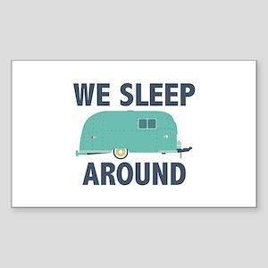 We Sleep Around Sticker (Rectangle)