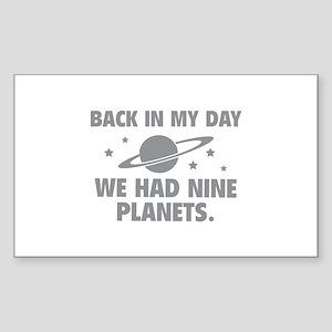 We Had Nine Planets Sticker (Rectangle)