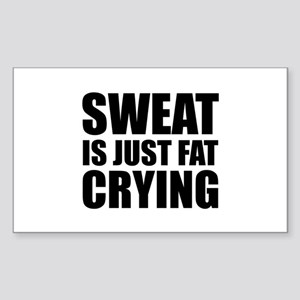 Sweat Is Just Fat Crying Sticker (Rectangle)