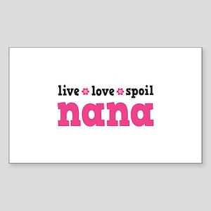 Live Love Spoil Nana Sticker (Rectangle)