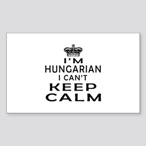 I Am Hungarian I Can Not Keep Calm Sticker (Rectan