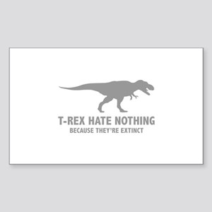 T-REX HATE NOTHING Sticker (Rectangle)