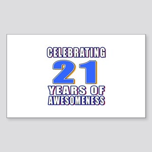 21 Years Of Awesomeness Sticker (Rectangle)