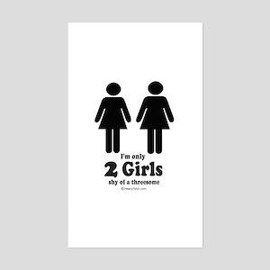 Two girls shy of a threesome - Sticker (Rectangul