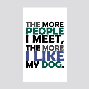 'The More People I Meet...' Sticker (Rectangle)