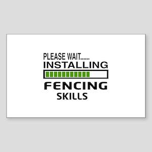 Please wait, Installing Fencin Sticker (Rectangle)
