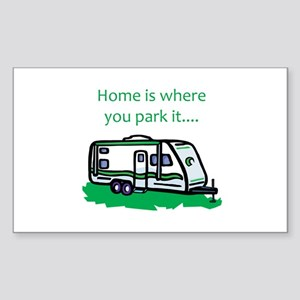 Home is where you park it Rectangle Sticker