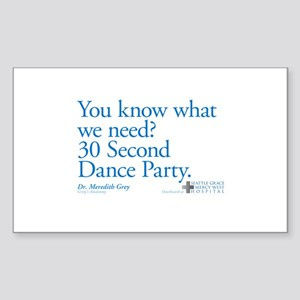 30 Second Dance Party Quote Rectangle Sticker