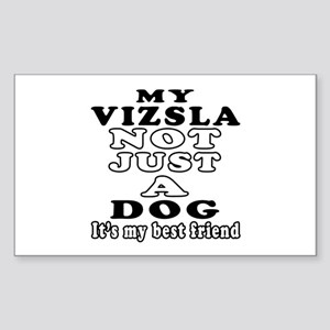 Vizsla not just a dog Sticker (Rectangle)