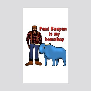 Paul Bunyan is My Homeboy Rectangle Sticker