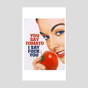 3-yousaytomato Sticker