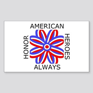 HONOR AMERICAN HEROES ALWAYS Sticker (Rectangle)