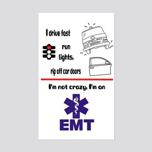 Not Crazy EMT Rectangle Sticker