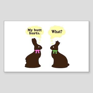 My butt hurts Chocolate bunnies Sticker (Rectangle