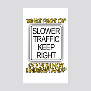 SLOWER TRAFFIC KEEP RIGHT! Rectangle Sticker