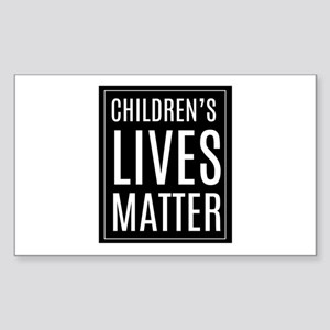 Children's lives matter Sticker