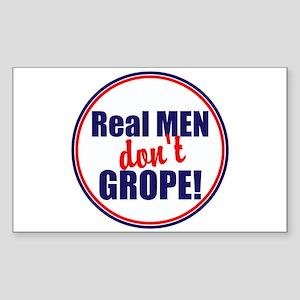 Real men don't grope Sticker