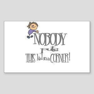 NOBODY PUTS THIS KID IN CORNER Sticker (Rectangula