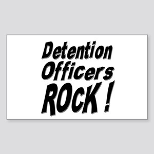Detention Officers Rock ! Rectangle Sticker