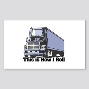 How I Roll (Tractor Trailer) Rectangle Sticker