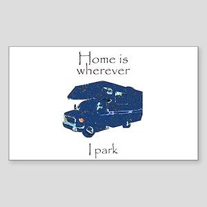 Home is wherever I park Rectangle Sticker