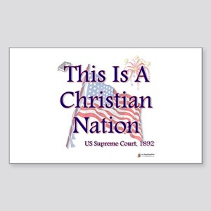 This is a Christian Nation Sticker (Rectangle)