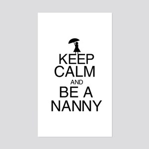 Keep Calm and Be a Nanny Sticker (Rectangle)