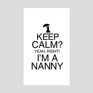 Keep Calm? Nanny Sticker (Rectangle)