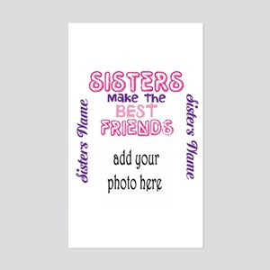Sisters Make The Best Friends: Photo, Name Sticker