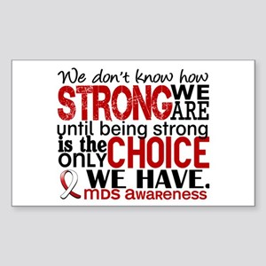 MDS How Strong We Are Sticker (Rectangle)