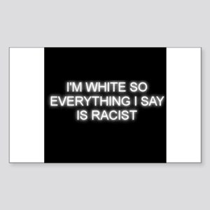 White is not racist Sticker