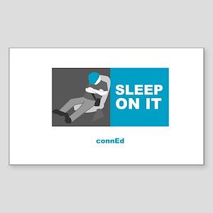 SLEEP ON IT Rectangle Sticker