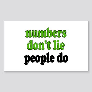 Numbers Don't Lie Rectangle Sticker