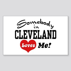 Somebody in Cleveland Loves Me Sticker (Rectangle)