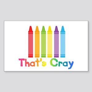 Thats Cray Sticker