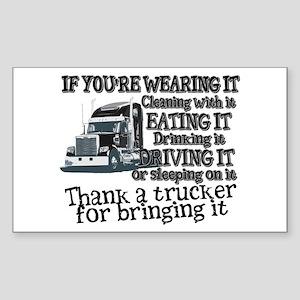 Thank A Trucker For Bringing It Sticker
