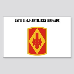 SSI - 75th Field Artillery Brigade with Text Stick