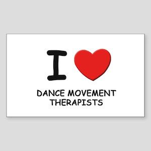 I love dance movement therapists Sticker (Rectangu