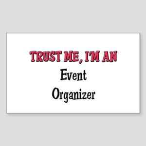 Trust Me I'm an Event Organizer Sticker (Rectangul