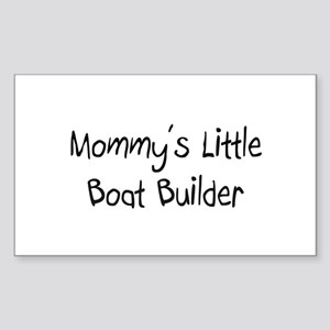 Mommy's Little Boat Builder Rectangle Sticker