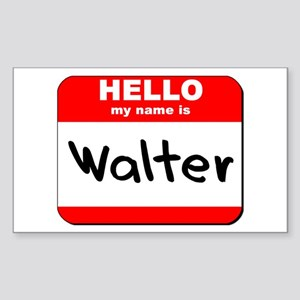Hello my name is Walter Rectangle Sticker