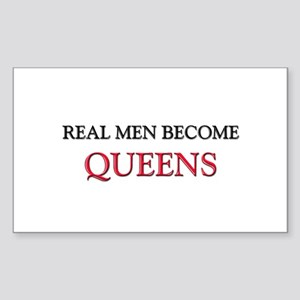 Real Men Become Queens Rectangle Sticker