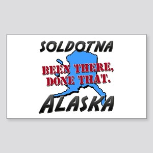 soldotna alaska - been there, done that Sticker (R