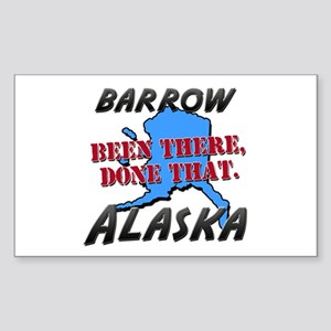barrow alaska - been there, done that Sticker (Rec