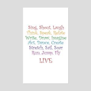 Live ! Rectangle Sticker
