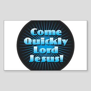 Come Quickly Lode Jesus!Come Quickly Lode Sticker