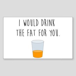 Drink the Fat Sticker