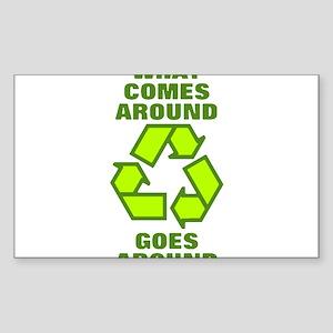 What comes around goes around - Recycle Mu Sticker